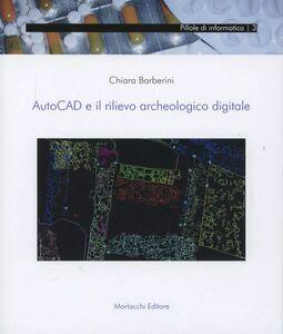 AutoCad e il rilievo archeologico digitale