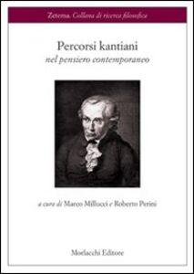 Percorsi kantiani nel pensiero contemporaneo