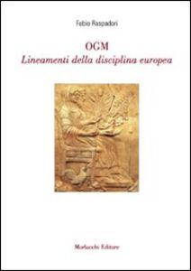 OGM. Lineamenti della disciplina europea