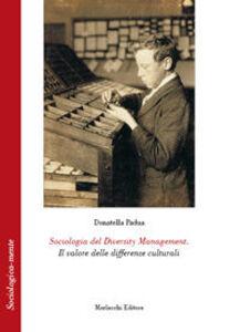 Sociologia del diversity management. Il valore delle differenze culturali