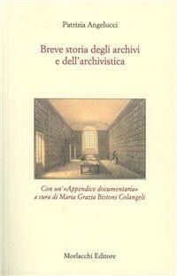Breve storia degli archivi e dell'archivistica