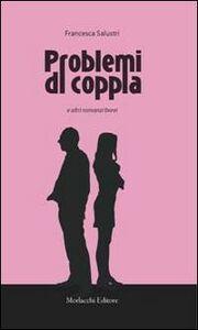 Problemi di coppia e altri romanzi brevi