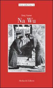 Na Wu. Testo cinese in allegato