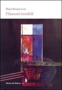 Filamenti invisibili. Con DVD