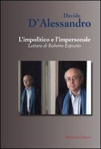 L' impolitico e l'impersonale. Letture di Roberto Esposito