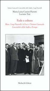 Fede e cultura. Mons. Luigi Piastrelli, la Fuci e l'Istituto Giancarlo Conestabile della Staffa a Perugia