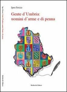 Gente d'Umbria. Uomini d'arme e di penna