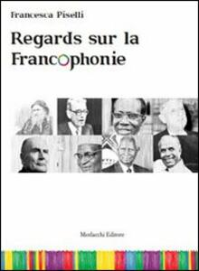 Regards sur la francophonie. Con DVD