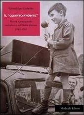 Il «quarto fronte». Musica e propaganda radiofonica nell'Italia liberata (1943-1945)