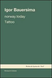 Norway. Today-Tattoo