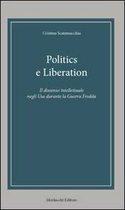 Politics e Liberation. Ediz. italiana