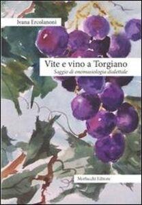 Vite e vino a Torgiano. Saggio di onomasiologia dialettale
