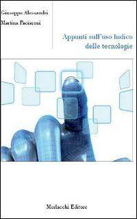 Appunti sull'uso ludico delle tecnologie