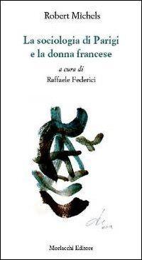 La sociologia di Parigi e la donna francese