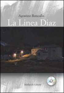 La linea Diaz. Con CD Audio