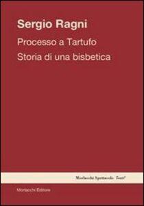 Processo a tartufo. Storia di una bisbetica