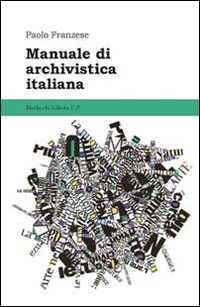 Manuale di archivistica italiana