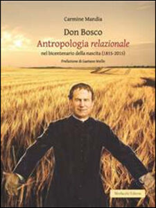 Don Bosco. Antropologia relazionale nel bicentenario della nascita (1815-2015)