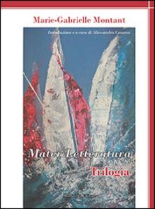 Mater letteratura. Trilogia