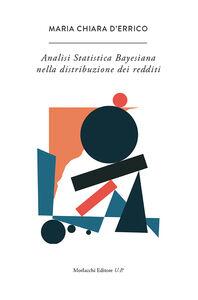 L' analisi statistica bayesiana nella distribuzione dei redditi