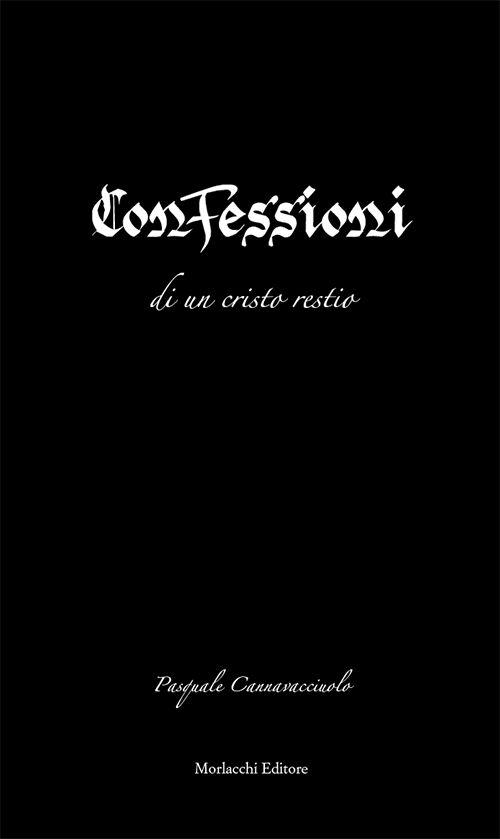 Confessioni di in Cristo restio