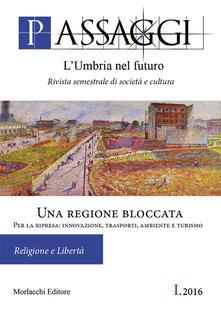 Ristorantezintonio.it Passaggi. L'Umbria nel futuro (2016). Vol. 1: Una regione bloccata. Per la ripresa: innovazione, trasporti, ambiente e turismo. Image