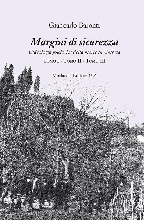 Margini di sicurezza. L'ideologia folclorica della morte in Umbria