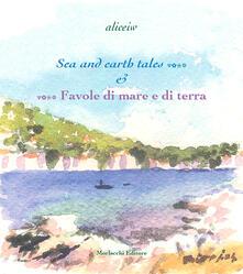 Voluntariadobaleares2014.es Sea and earth tales...-...Favole di mare e di terra. Ediz. bilingue Image