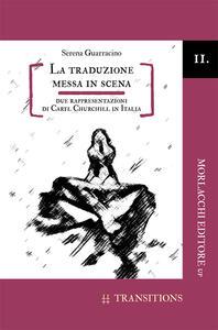 La traduzione messa in scena. Due rappresentazioni di Caryl Churchill in Italia