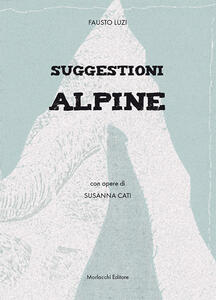 Suggestioni alpine