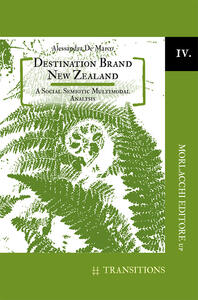 Destination brand New Zealand. A social semiotic multimodal analysis