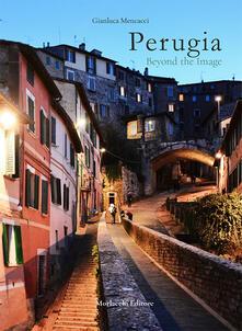Perugia beyond the image. Ediz. illustrata.pdf