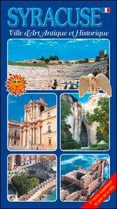 Syracuse. Ville d'arte antique et historique