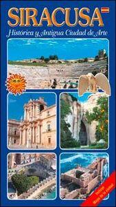 Siracusa. Histórica y antigua ciudad de arte