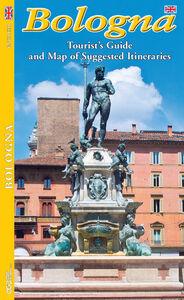 Bologna. Guida con pianta della città e itinerari turistici. Ediz. inglese