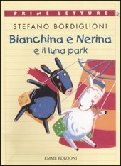 Copertina  Bianchina e Nerina e il luna park