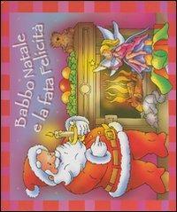 Babbo Natale e la fata Felicità