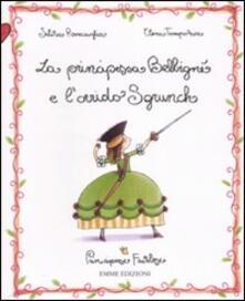 Fondazionesergioperlamusica.it La principessa Belbigné e l'orrido Sgrunch. Principesse favolose. Ediz. illustrata. Vol. 3 Image