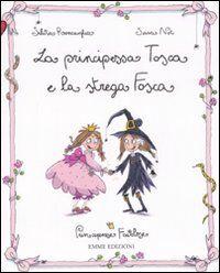 La principessa Tosca e la strega Fosca. Principesse favolose. Vol. 5