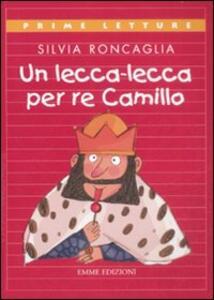 Un lecca-lecca per re Camillo