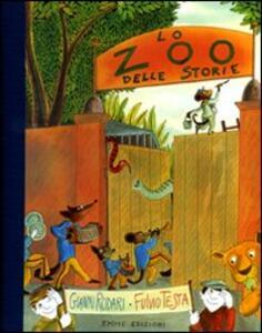 Lo zoo delle storie. Ediz. illustrata - Gianni Rodari,Fulvio Testa - copertina
