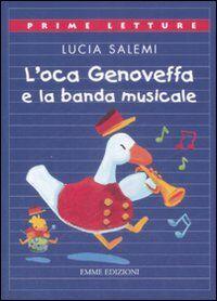 L' oca Genoveffa e la banda musicale