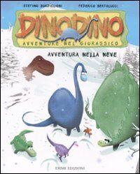 Avventura nella neve. Dinodino. Avventure nel giurassico. Vol. 6