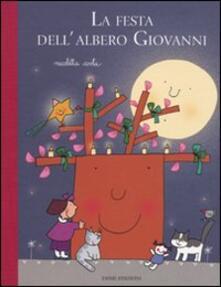 La festa dellalbero Giovanni. Ediz. illustrata.pdf