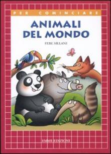Listadelpopolo.it Animali del mondo. Ediz. illustrata Image