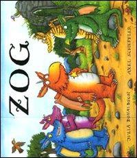 Zog. Ediz. illustrata - Donaldson Julia Scheffler Axel - wuz.it