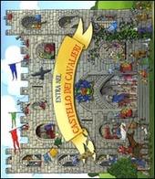 Entra nel castello dei cavalieri. Libro pop-up