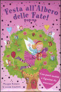 Festa all'Albero delle fate! Libro pop-up