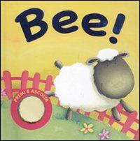 Bee! Premi e ascolta