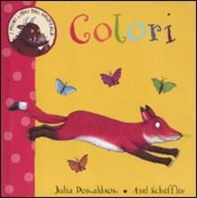 Filmarelalterita.it Colori. I primi libri del Gruffalò. Ediz. illustrata Image